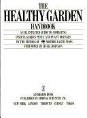 The Healthy Garden Handbook
