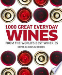 One Thousand Great Everyday Wines from the World's Best Wineries