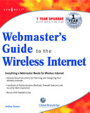 Webmasters guide to the wireless Internet / Shelley Powers