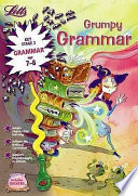 Grumpy Grammar Age 7 8