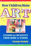 How Children Make Art