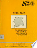 Suriname: agricultural investment alternatives to oil palm