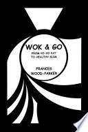 Wok   Go