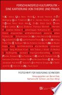 Forschungsfeld Kulturpolitik - eine Kartierung von Theorie und Praxis