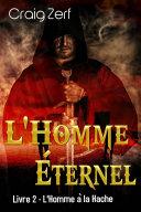 Pdf L'Homme Éternel - Livre 2 : L'Homme à la Hache Telecharger