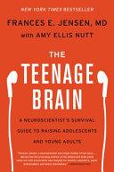 The Teenage Brain Book