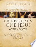 Four Portraits  One Jesus Workbook