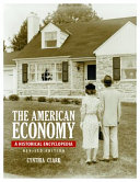 The American Economy  A Historical Encyclopedia  2nd Edition  2 volumes