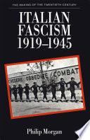 Italian Fascism  1919 1945