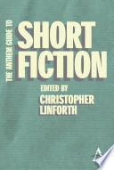 The Anthem Guide To Short Fiction