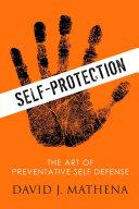 Self Protection  The Art of Preventative Self Defense