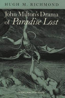 John Milton s Drama of Paradise Lost