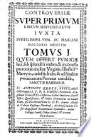 Controversi   super primum librum Sententiarum  Juxta Subtilissimi     Doctoris  i e  J  Duns Scotus  mentem