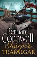 Pdf Sharpe's Trafalgar: The Battle of Trafalgar, 21 October 1805 (The Sharpe Series, Book 4)