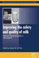 Improving the Safety and Quality of Milk  Improving Quality in Milk Products