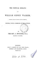 The Poetical Remains of William Sidney Walker
