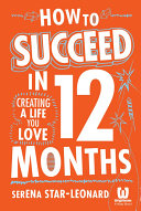 How to Succeed in 12 Months