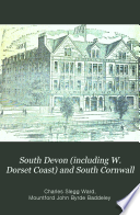 South Devon (including W. Dorset Coast) and South Cornwall