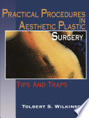 Practical Procedures In Aesthetic Plastic Surgery Book PDF