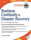 """""""Business Continuity and Disaster Recovery Planning for IT Professionals"""" by Susan Snedaker"""
