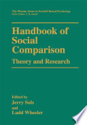Handbook of Social Comparison  : Theory and Research