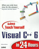 Sams Teach Yourself Visual C++ 6 in 24 Hours