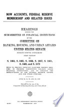 NOW Accounts  Federal Reserve Membership  and Related Issues