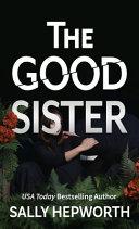 The Good Sister Book PDF