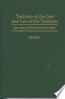 Tradition Of The Law And Law Of The Tradition Book PDF