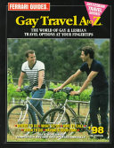 Ferrari Guides Gay Travel A to Z