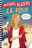 Trailblazers  J K  Rowling