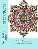 The World's Best Mandala Coloring Book Volume 2