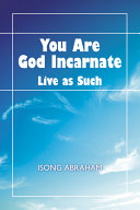 You Are God Incarnate