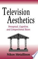Television Aesthetics Book