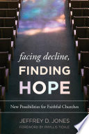 Facing Decline  Finding Hope