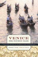 Venice  the Tourist Maze