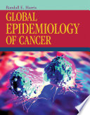 Global Epidemiology of Cancer Book