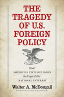 Pdf The Tragedy of U.S. Foreign Policy