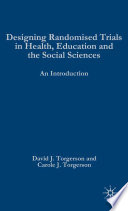 Designing Randomised Trials in Health  Education and the Social Sciences