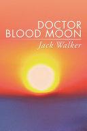 Doctor Blood Moon