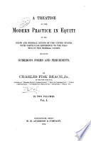 A Treatise on the Modern Practice in Equity in the State and Federal Courts of the United States Book