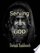 Serving The Living God