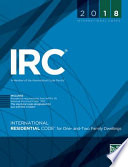 2018 International Residential Code for One- and Two-Family Dwellings (International Code Council Series)