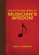The Little Red Book of Musician s Wisdom