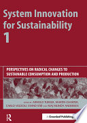 System Innovation For Sustainability 1 Book PDF