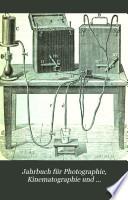 Jahrbuch für Photographie, Kinematographie und Reproduktionsverfahren