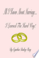 All I Know About Marriage I Learned The Hard Way