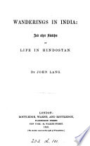 Wanderings In India And Other Sketches Of Life In Hindostan