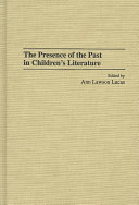 The Presence of the Past in Children s Literature