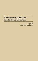 Pdf The Presence of the Past in Children's Literature